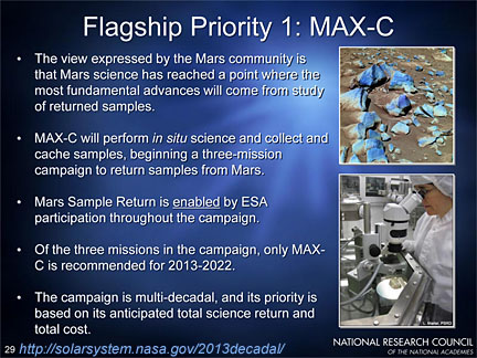 Decadal Survey's Flagship Priority 1: MAX-C mission, to perform in situ science and collect and cache samples on Mars.